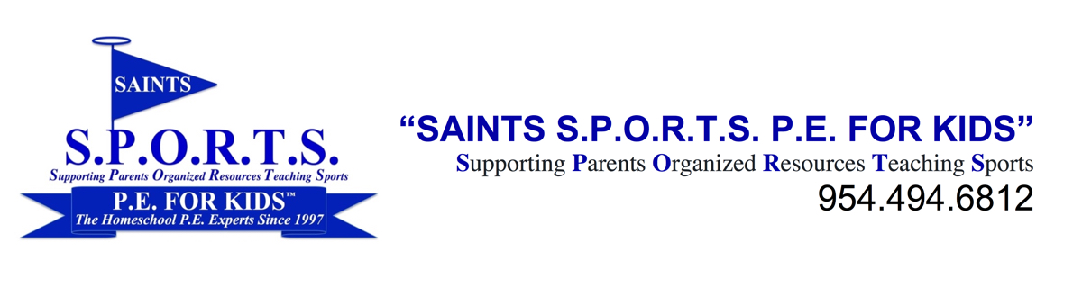 SAINTS S.P.O.R.T.S. P.E. FOR KIDS